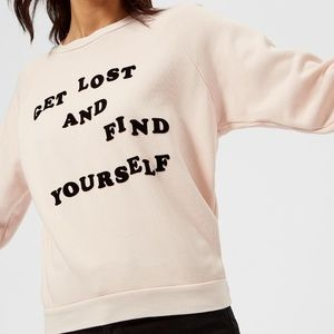 NWT Wildfox Get Lost and Find Yourself Sweatshirt